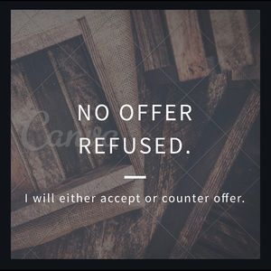 No offer refused!